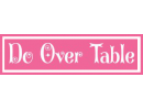 Do Over Table